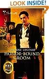 Honor-Bound Groom (Silhouette Desire)