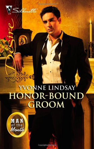 Honor-Bound Groom (Silhouette Desire)