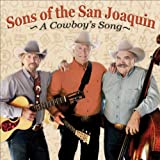 echange, troc Sons of the San Joaquin - Cowboy's Song