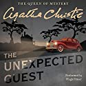 The Unexpected Guest Audiobook by Agatha Christie Narrated by Hugh Fraser