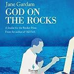 God on the Rocks | Jane Gardam