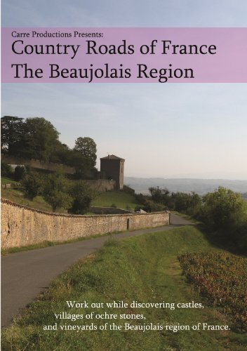 Country Roads of France - The Beaujolais Region / Indoor-exercise Bike, Cycling, Treadmill, Fitness Workout DVD