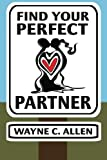 img - for Find Your Perfect Partner book / textbook / text book