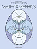 Mathographics (0486266397) by Dixon, Robert A.