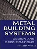 Metal building systems:design and specifications