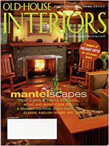 Old house interiors magazine volume xiv number 6 for Classic house volume 1