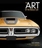 The Art of the Muscle Car: Collectors Edition