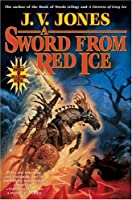 A Sword from Red Ice (Sword of Shadows, Book 3)