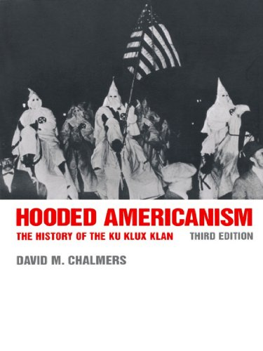 a review of david chalmers records of the history of the ku klux klan