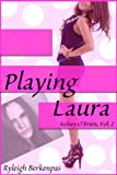 Playing Laura (Kelsey O'Brien Book 2)