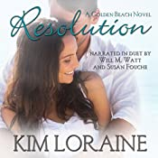 Resolution: A Golden Beach Novel | [Kim Loraine]