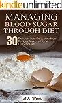 Diabetes: Managing Blood Sugar Throug...
