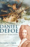 img - for Daniel Defoe: Master of Fictions: His Life and Ideas book / textbook / text book