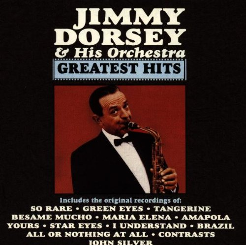 Jimmy Dorsey & Orchestra - Greatest Hits