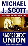 A More Perfect Union (Jefferson's Road Book 5)