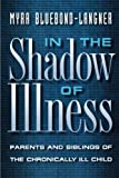 img - for In the Shadow of Illness book / textbook / text book