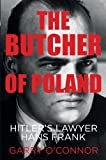 img - for The Butcher of Poland: Hitler's Lawyer Hans Frank book / textbook / text book