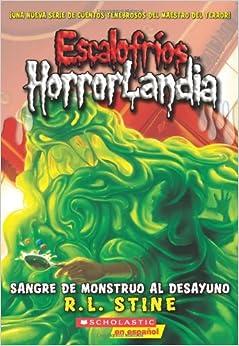 Escalofríos HorrorLandia #3: Sangre de monstruo al