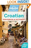 Lonely Planet Croatian Phrasebook & Dictionary (Lonely Planet Phrasebook and Dictionary)