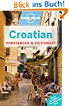 Croatian Phrasebook & Dictionary (Phr...