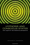 Hypnosis and Conscious States: The Co...