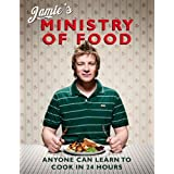 "Jamie's Ministry of Food: Anyone Can Learn to Cook in 24 Hoursvon ""Jamie Oliver"""