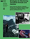 img - for Strategies for Monitoring Terrestrial Animals and Habitats book / textbook / text book