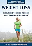 Runner's World Essential Guides: Weight Loss: Everything You Need to Know about Running to Slim Down