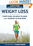 Runner's World Essential Guides: Weight Loss:Everything You Need to Know about Running to Slim Down