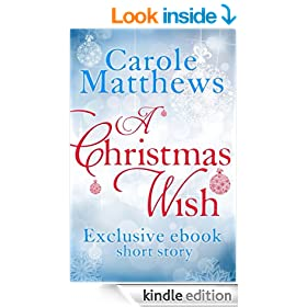 A Christmas Wish: A twenty-minute festive read from Carole Matthews