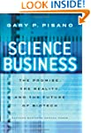 Science Business: The Promise, the Re...