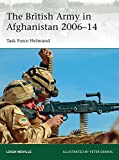 The British Army in Afghanistan 2006-14: Task Force Helmand