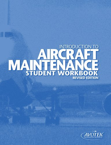 Introduction to Aircraft Maintenance Student Workbook