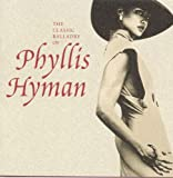 Loving You, Losing You - The Classic Balladry Of Phyllis Hyman