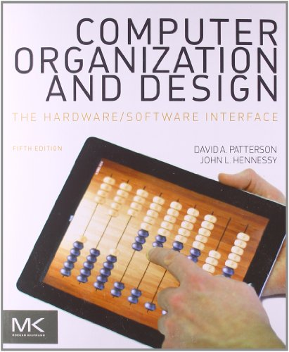 Computer Organization and Design, Fifth Edition: The Hardwar