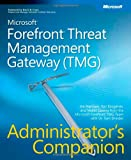 Yuri Diogenes Microsoft ForeFront Threat Management Gateway (TMG) Administrator's Companion Book/CD Package (Pro -Administrator's Campanion)