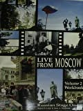 img - for Live from Moscow Russian Stage 1: Volume 2 Workbook (Russian Edition) book / textbook / text book
