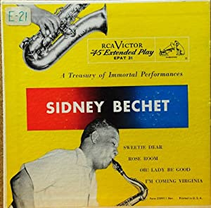 """A Treasury of Immortal Performances """"Sidney Bechet"""" (45 Rpm Extended Play)"""