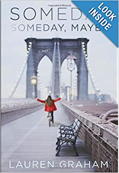 Someday, Someday, Maybe - Lauren Graham