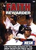 Faith Rewarded - The Historic Season of the 2004 Boston Red Sox DVD