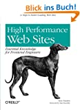 High Performance Web Sites: 14 Steps to Faster-Loading Web Sites