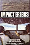 Impact Erebus (0340320109) by Vette, Gordon