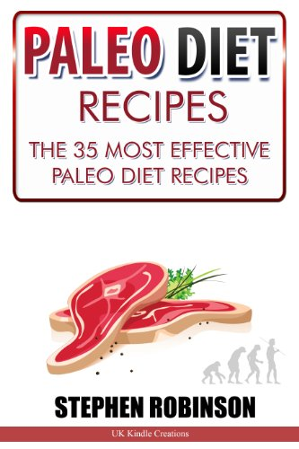 Paleo Diet Recipes: The 35 Most Effective Paleo Diet Recipes