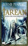 Tarean: Sohn des Fluchbringers