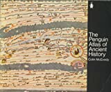 The Penguin Atlas of Ancient History (Hist Atlas) (0140708324) by McEvedy, Colin