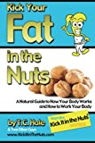 img - for Kick Your Fat in the Nuts book / textbook / text book