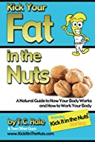 http://www.freeebooksdaily.com/2014/09/kick-your-fat-in-nuts-by-tc-hale.html