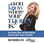 Do You Know Where Your Money Is | Holly Nicholas Signorelli
