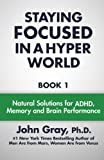 img - for Staying Focused In A Hyper World (Volume 1) book / textbook / text book
