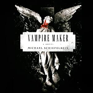 Vampire Maker Audiobook